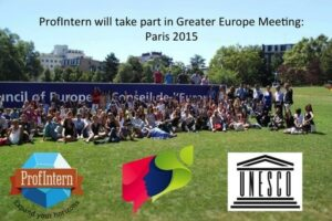 ProfIntern at the Youth Association forum for a Greater Europe (Paris)